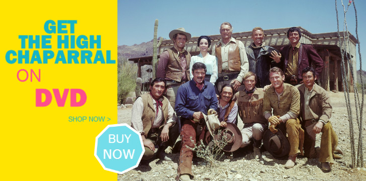 High Chaparral on DVD high chaparal on dvd, chapparal